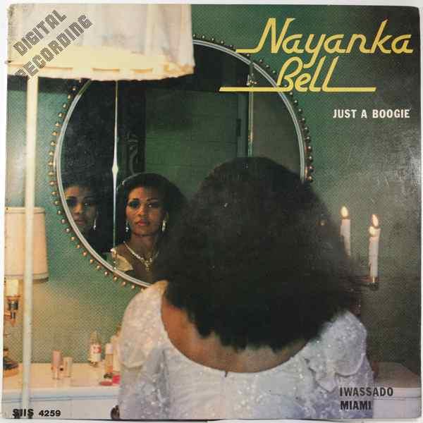 NAYANKA BELL - Just a boogie - LP