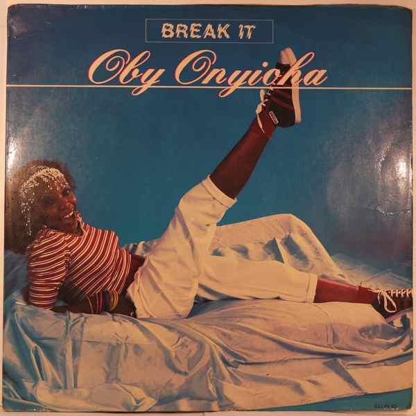 Oby Onyioha Break it