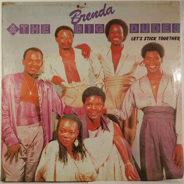 BRENDA & THE BIG DUDES - Let's stick together - LP