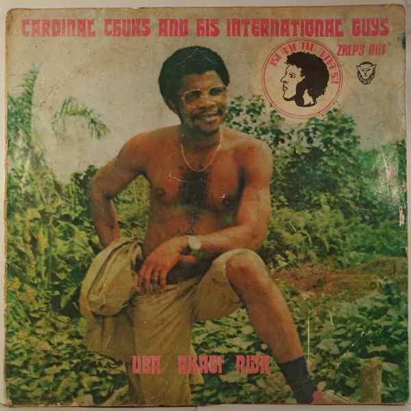 CARDINAL CHUKS AND HIS INTERNATIONAL GUYS - Uba akagi nwa - LP