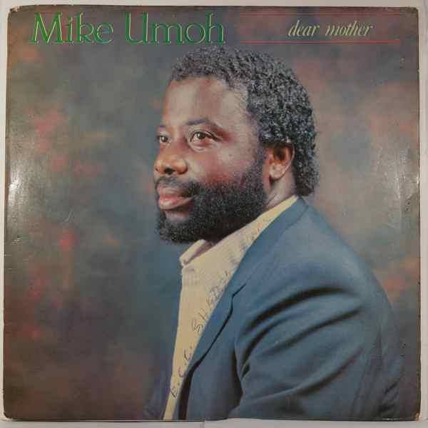 MIKE UMOH - Dear mother - LP