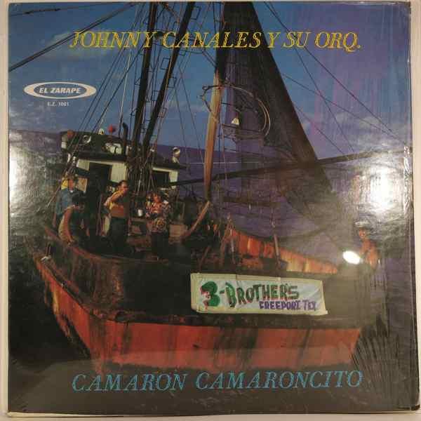 JOHNNY CANALES Y SU ORQUESTA - Camaron camaroncito - LP