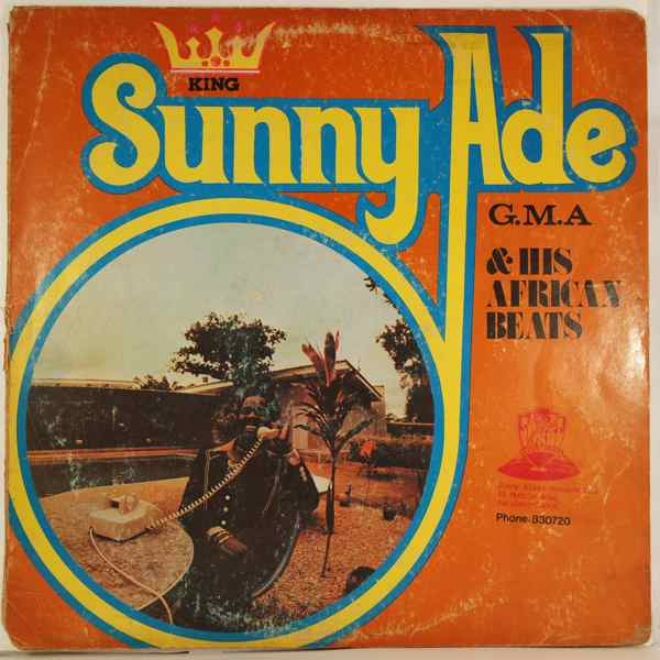 KING SUNNY ADE AND HIS AFRICAN BEATS - G.M.A. - LP