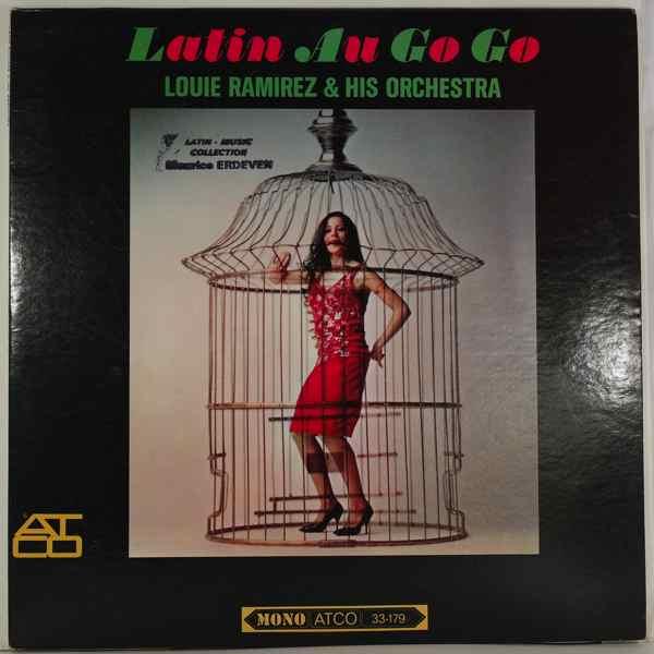 Louie Ramirez & his Orchestra Latin au go go