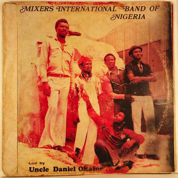 MIXERS INTERNATIONAL BAND OF NIGERIA - Same - LP