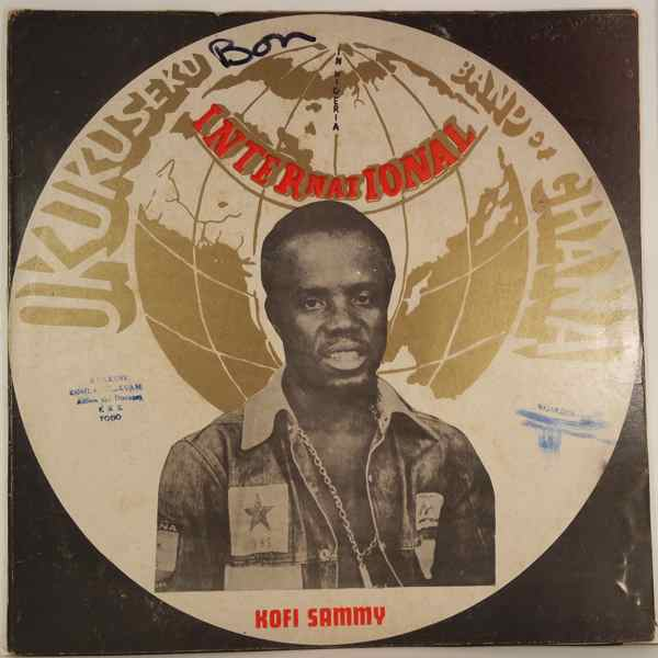 OKUKUSEKU INTERNATIONAL BAND OF GHANA - In Nigeria - LP