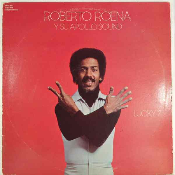 Roberto Roena Y Su Apollo Sound Lucky 7