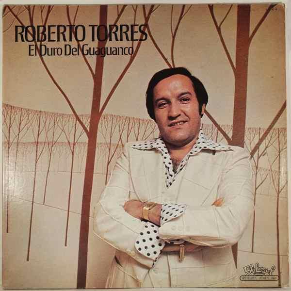 ROBERTO TORRES - El Duro Del Guaguanco - LP