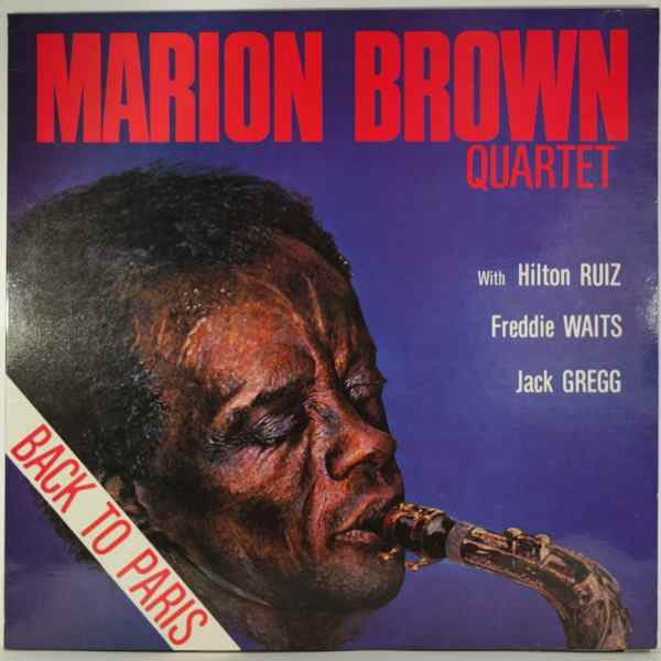 Marion Brown Quartet Back To Paris