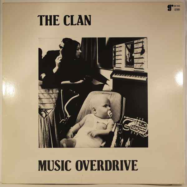THE CLAN - Music Overdrive - LP