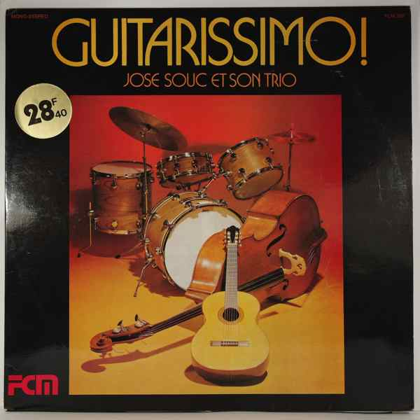 Jose Souc Et Son Trio Guitarissimo!