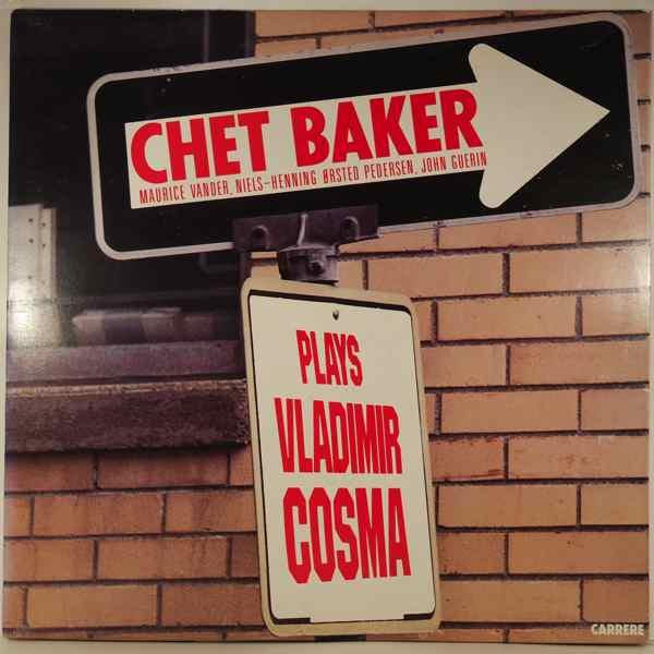 CHET BAKER - Plays Vladimir Cosma - 33T