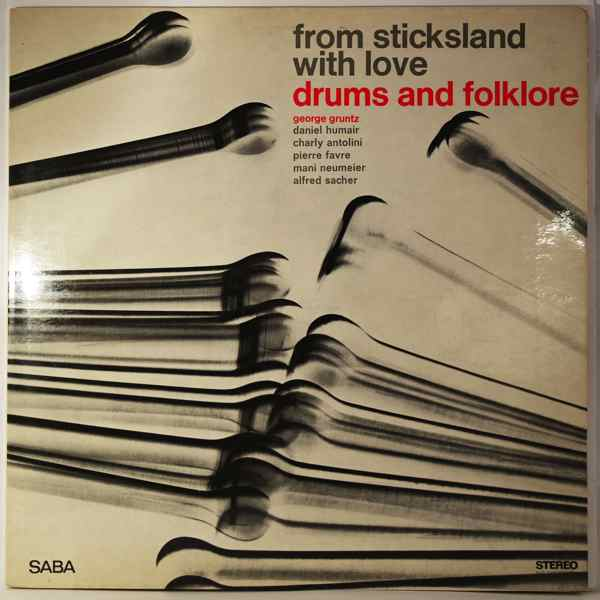 GEORGE GRUNTZ - From Sticksland With Love - LP