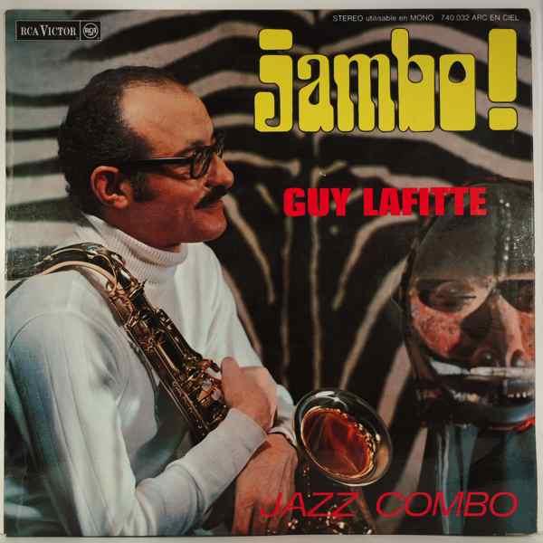 Guy Lafitte Jazz Combo Jambo!