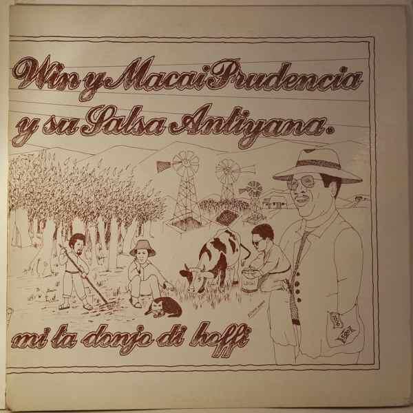 Macario Prudencia y su Sala Antillana Mi Ta Donjo Di Hoffi