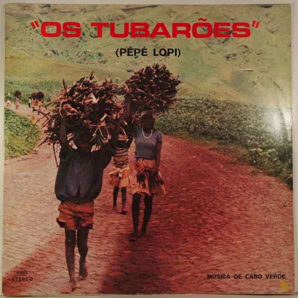 OS TUBAROES - Pepe Lopi - LP