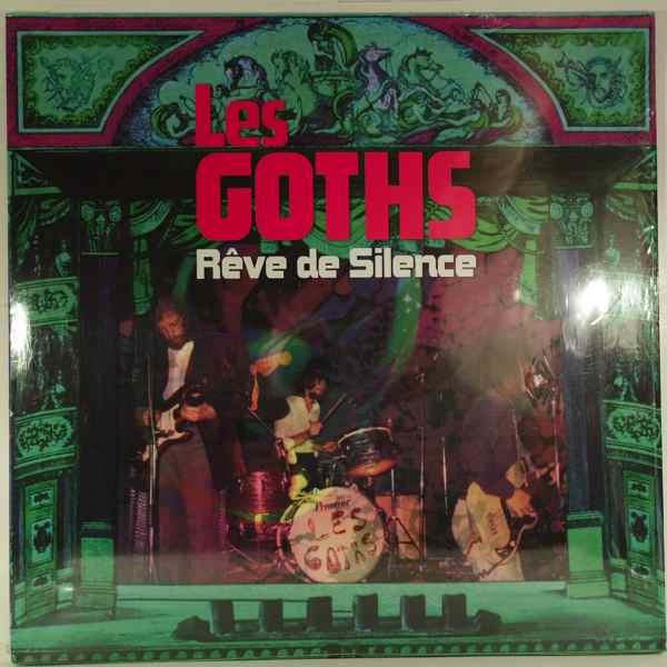 Les Goths Reve De Silence