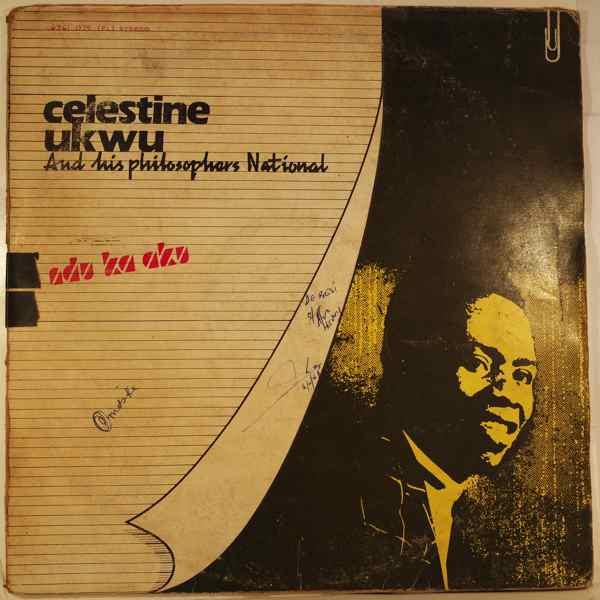 Celestine Ukwu & his Philosophers National Ndu ka aku