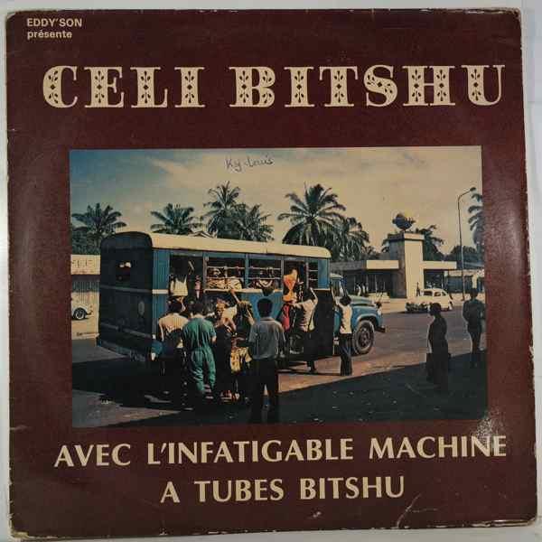 CELI BITSHU - Avec L'Infatiguable Machine A Tubes Bitshu - LP
