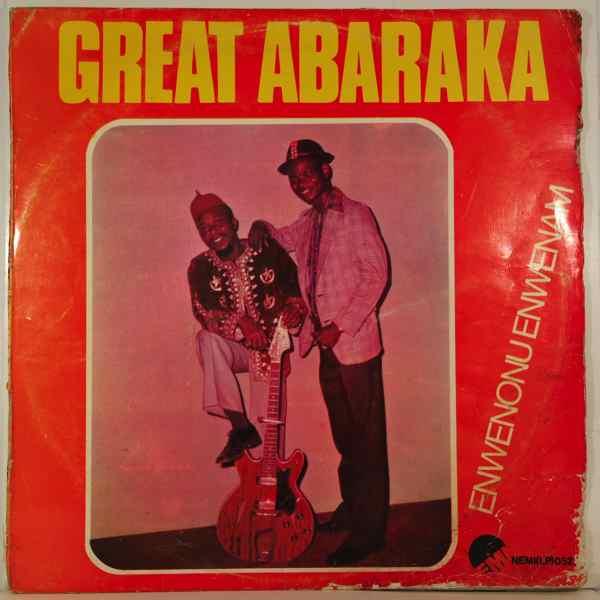 GREAT ABARAKA - Enwenonu enwenam - LP