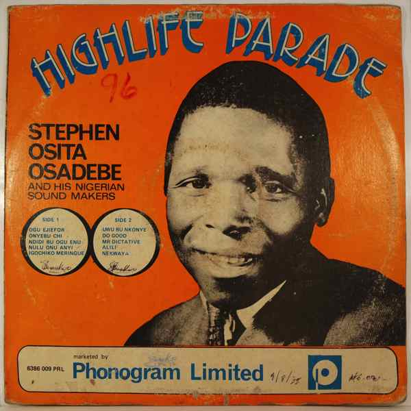 STEPHEN OSITA OSADEBE & HIS NIGERIA SOUND MAKERS - Highlife parade - 33T