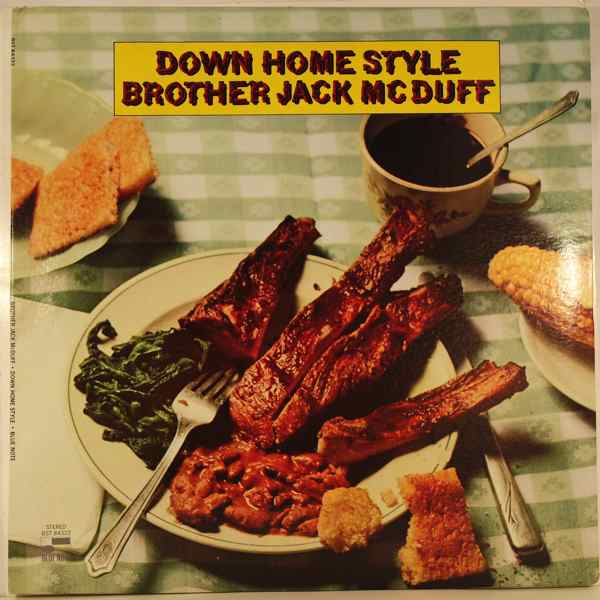 Brother Jack McDuff Down Home Style