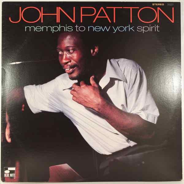 JOHN PATTON - Memphis To New-York Spirit - LP