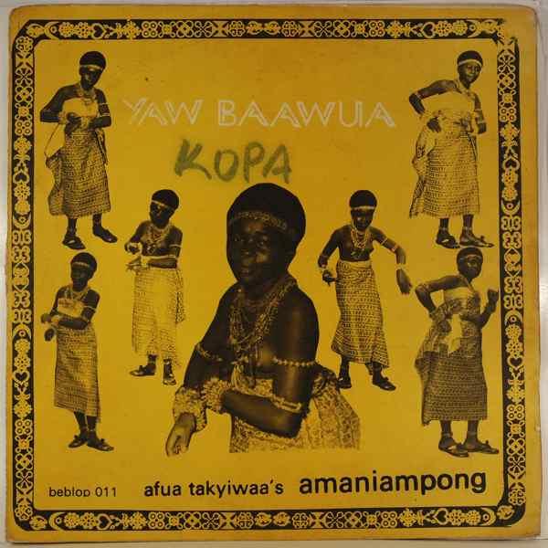 AFUA TAKYIWAA'S AMANIAMPONG - Yaw baawua - LP