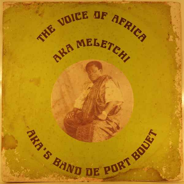 AKA MELETCHI - The voice of Africa - LP