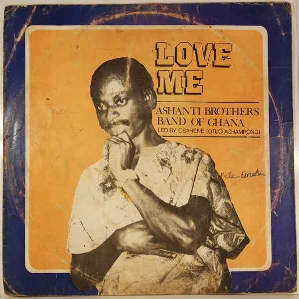 ASHANTI BROTHERS BAND OF GHANA - Love me - LP