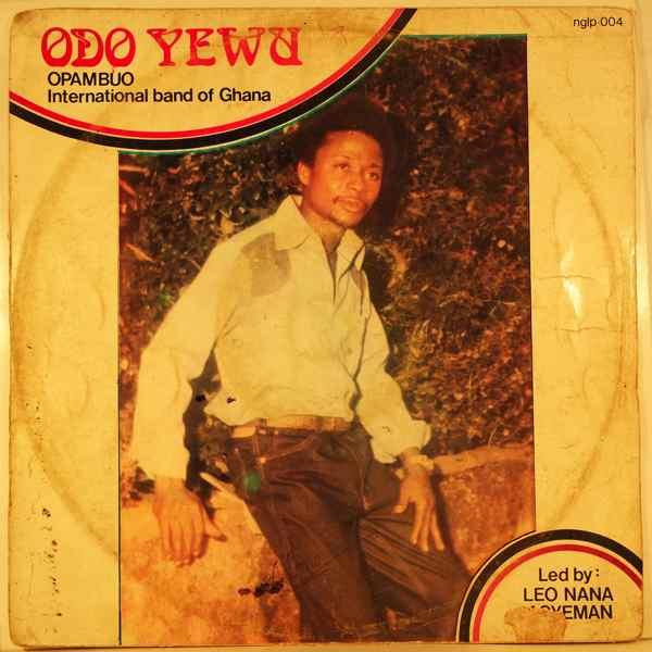 OPAMBUO INTERNATIONAL BAND OF GHANA - Odo yewu - LP