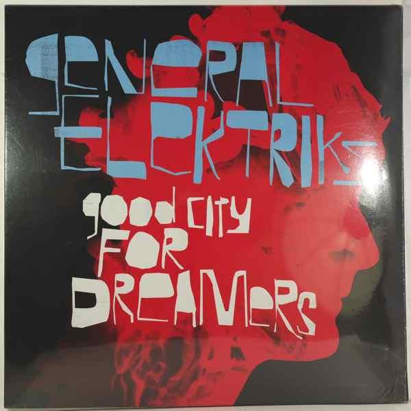GENERAL ELEKTRIKS - Good City For Dreamers - LP x 2