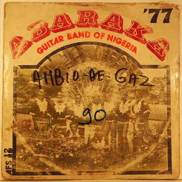 ABARAKA GUITAR BAND OF NIGERIA - Abaraka 77 - LP