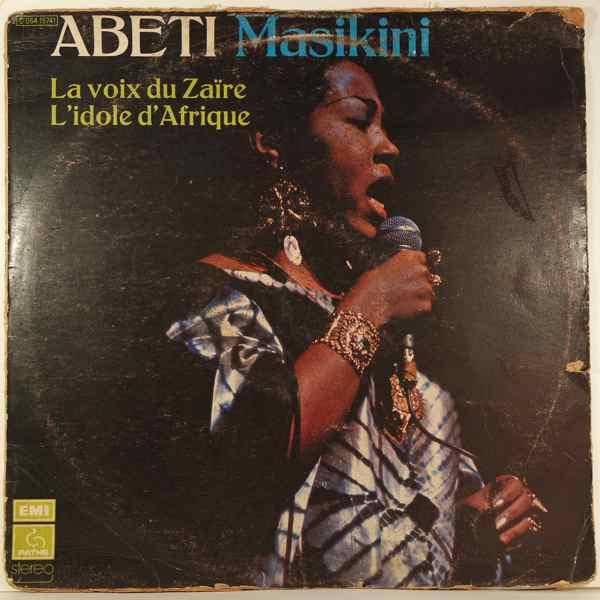 ABETI MAZIKINI - La voix du Zaire l'idole d'Afrique - LP
