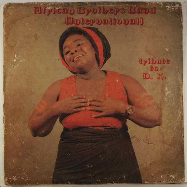 AFRICAN BROTHERS BAND INTERNATIONAL - Tribute to D.K. - LP