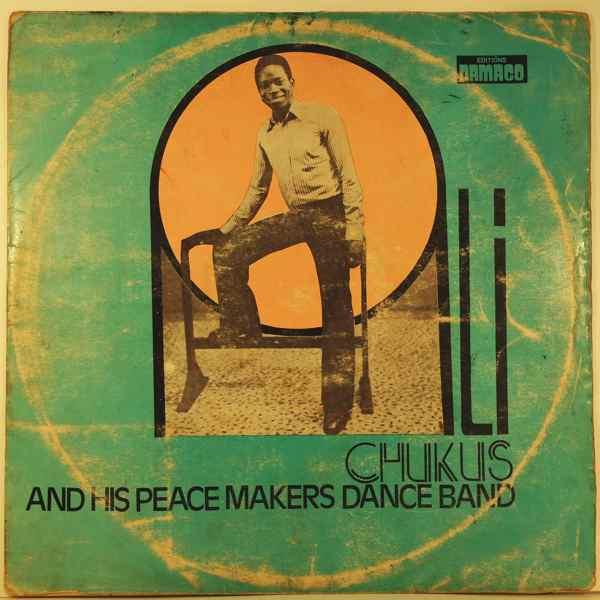 ALI CHUKS & HIS PEACE MAKERS DANCE BAND - Same - LP