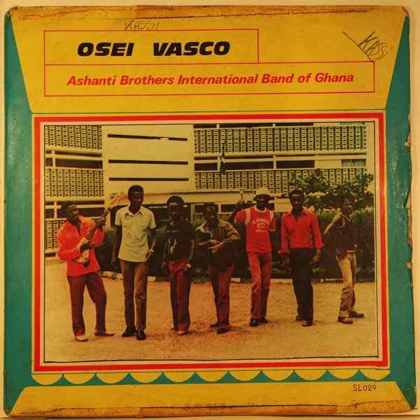 ASHANTI BROTHERS INTERNATIONAL  BAND OF GHANA - Osei vasco - LP