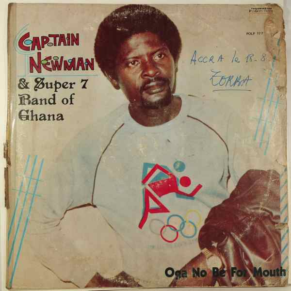 CAPTAIN NEWMAN AND SUPER 7 BAND OF GHANA - Oga no be for mouth - LP