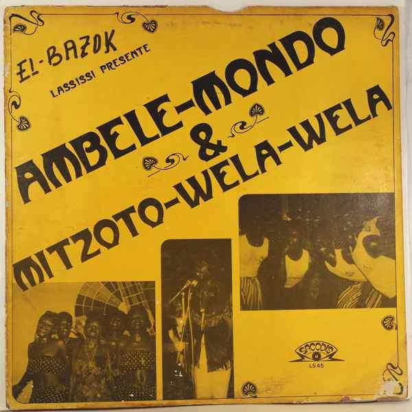AMBELE MONDO & MIZOTO WELA - Same - LP