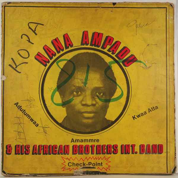 NANA AMPADU & HIS AFRICAN BROTHERS INT. BAND - Check point - 33T