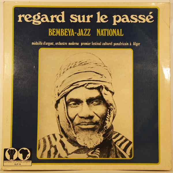 BEMBEYA JAZZ NATIONAL - Regard sur le passe - LP