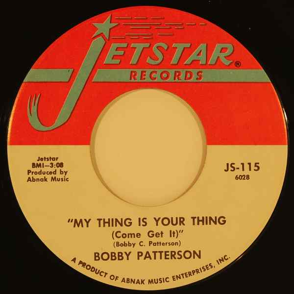 BOBBY PATTERSON - Keeping it in the family / My thing is your thing - 7inch (SP)