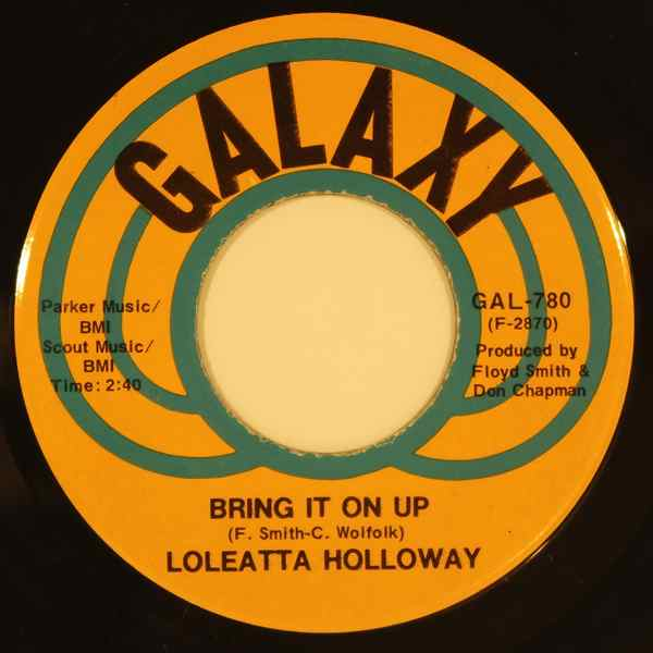 LOLEATTA HOLLOWAY - Bring it on up - 7inch (SP)