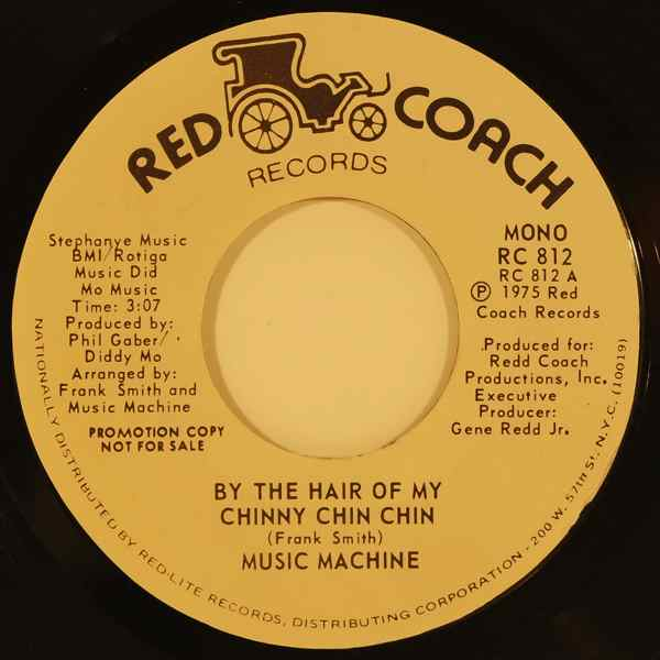 MUSIC MACHINE - By the hair of the chinny chin chin - 7inch (SP)
