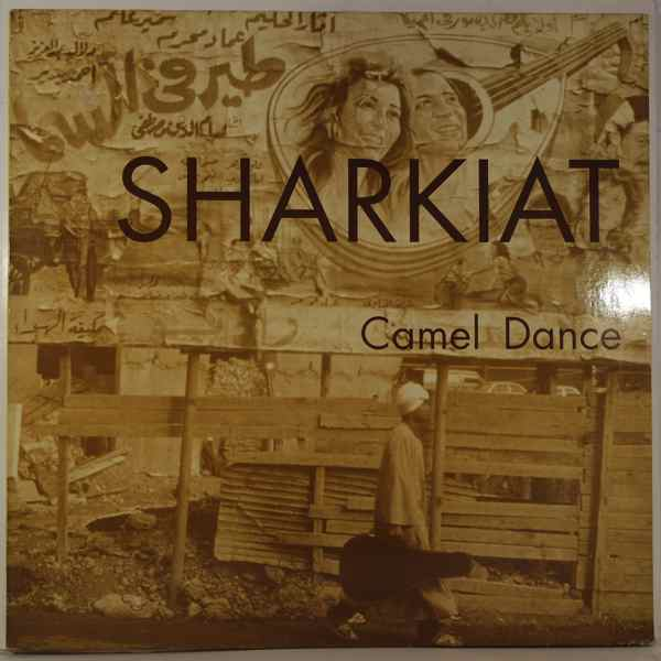 SHARKIAT - Camel Dance - 33T