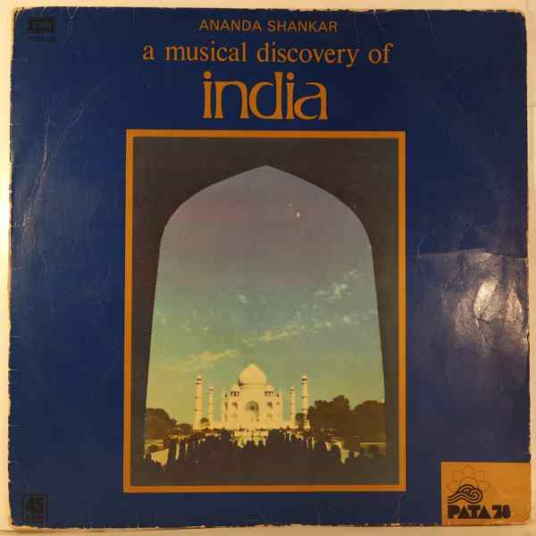 ANANDA SHANKAR - A Musical Discovery Of India - 33T