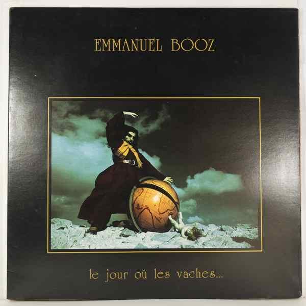 EMMANUEL BOOZ - Le Jour Ou Les Vaches - LP