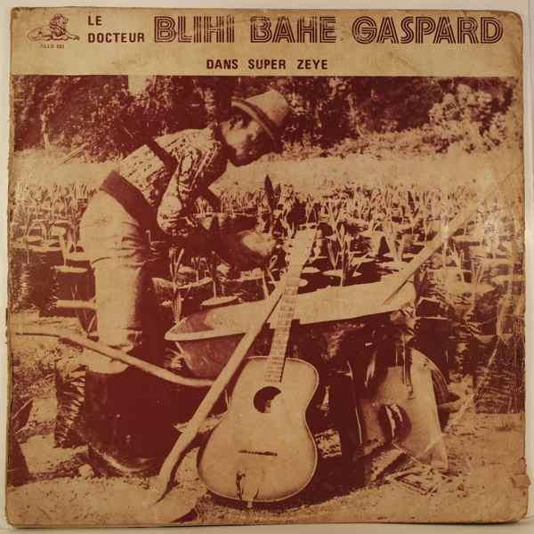 BLIHI BAHE GASPARD - Dans super zeye - LP