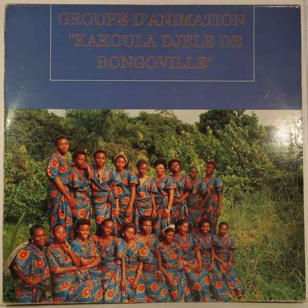 Groupe d'Animation Kakoula Djele de Bongoville Same