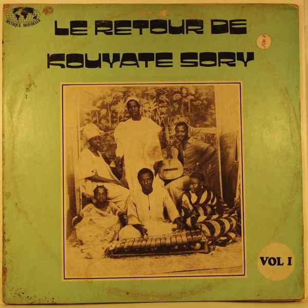 Kouyate Sory et son ensemble Le retour de Kouyate Sory